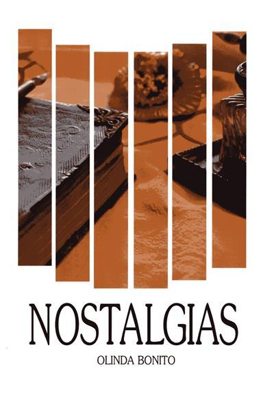 Nostalgias (Olinda Bonito)