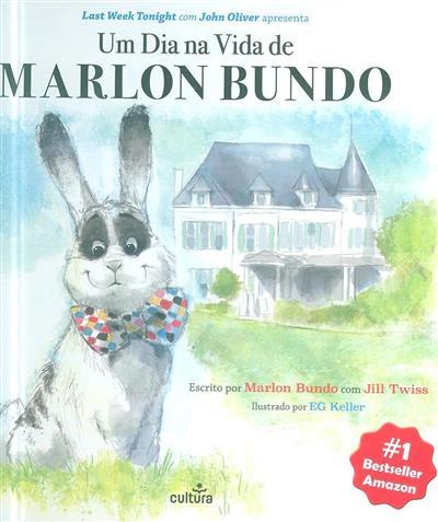 Um dia na vida de Marlon Bundo (Jill Twiss)