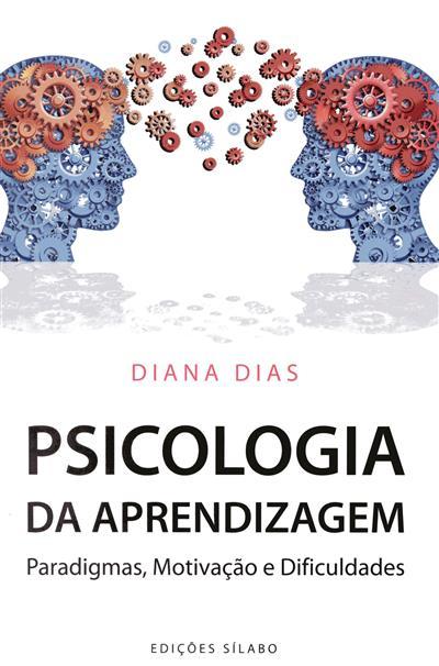 Psicologia da aprendizagem (Diana Dias)
