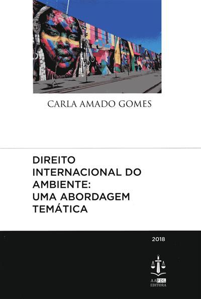 Direito internacional do ambiente (Carla Amado Gomes)