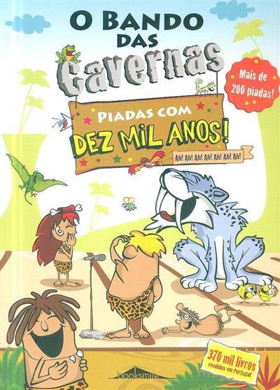 Piadas com dez mil anos (Nuno Caravela)