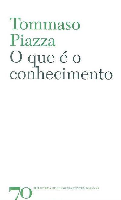 O que é o conhecimento (Tommaso Piazza)