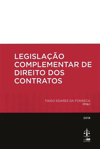 Legislação complementar de direito dos contratos (org. Tiago Soares da Fonseca)