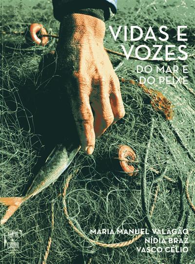 Vidas e vozes do mar e do peixe (coord. Maria Manuel Valagão)