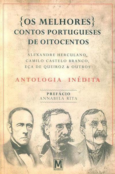 Os melhores contos portugueses de oitocentos (autores Alexandre Herculano... [et al.])