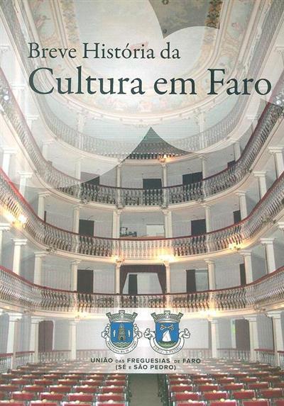 Breve história da cultura em Faro (Jorge Carrega)