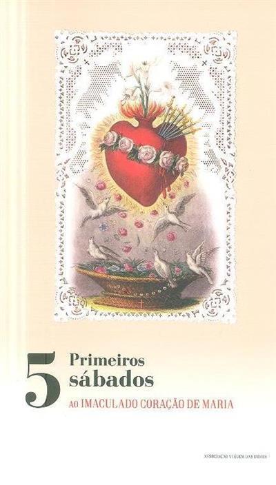 Os cinco primeiros sábados ao Imaculado Coração de Maria ; (Manuel Nogueira)