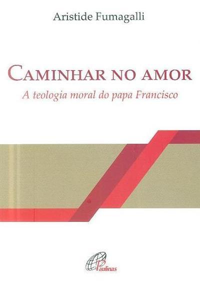 Caminhar no amor (Aristide Fumagalli)