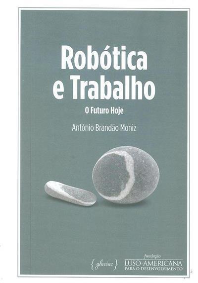 Robótica e trabalho (António Brandão Moniz)