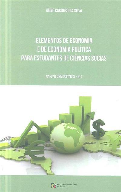 Elementos de economia e de economia política para estudantes de ciências sociais (Nuno Cardoso da Silva)