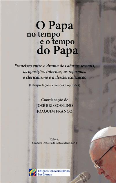 O Papa no tempo e o tempo do Papa (coord. José Brissos-Lino, Joaquim Franco)