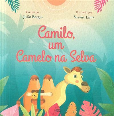 Camilo, um camelo na selva (Júlio Borges)