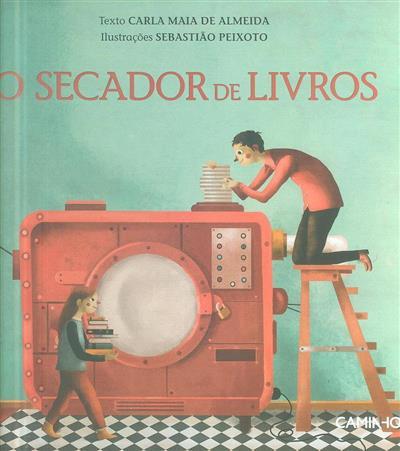 O secador de livros (Carla Maia de Almeida)