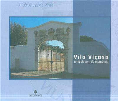 Vila Viçosa, uma viagem de memórias