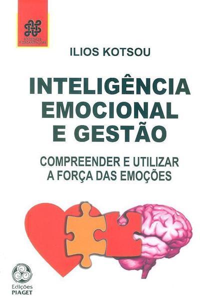 Inteligência emocional e gestão (Ilios Kotsou)