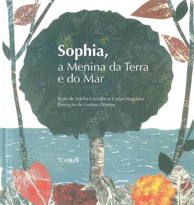 Sophia, a menina da terra e do mar (Adélia Carvalho, Carlos Nogueira)