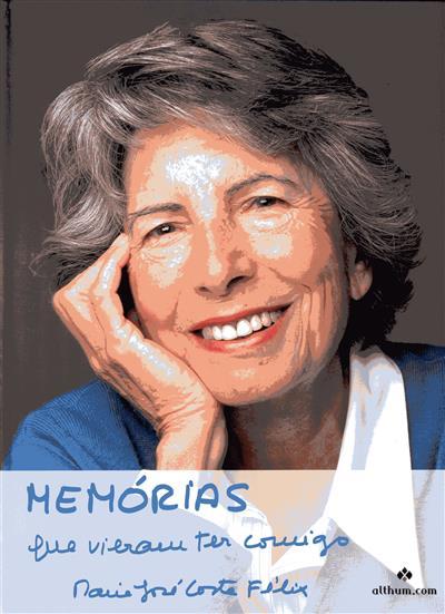 Memórias que vieram ter comigo (Maria José Costa Félix)