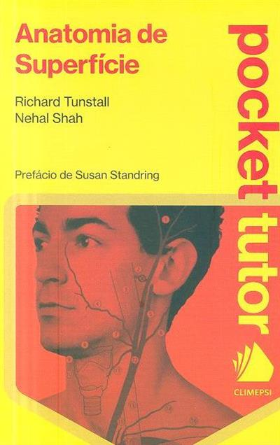 Anatomia de superfície (Richard Tunstall, Nehal Shah)