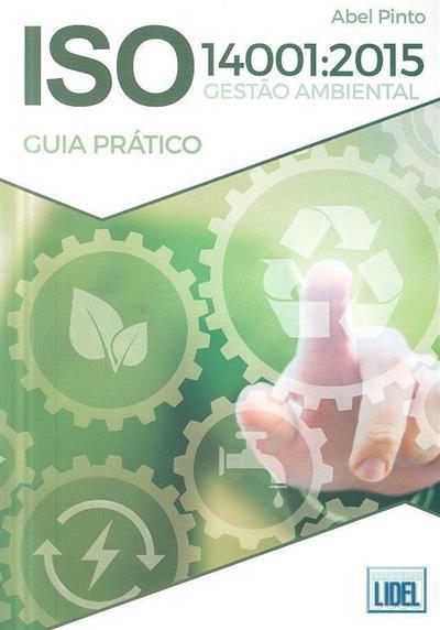 ISO 14001-2015, gestão ambiental (Abel Pinto)