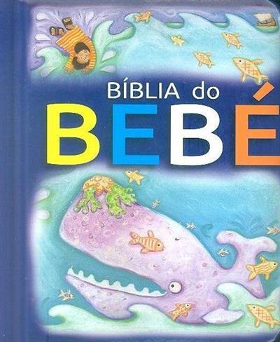 A Bíblia do bebé (Bethan James)