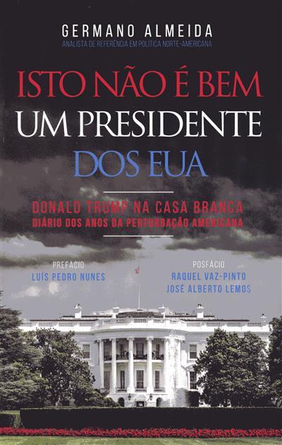 Isto não é bem um presidente dos EUA (Germano Almeida)