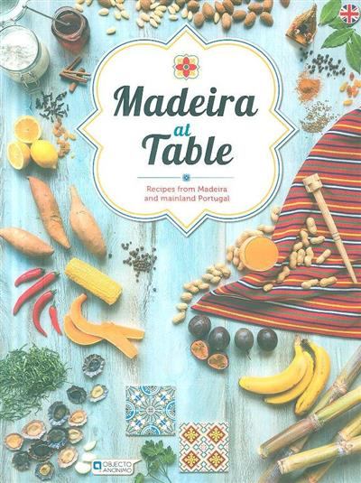 Madeira at table (text, fot. Pedro Rodrigues)