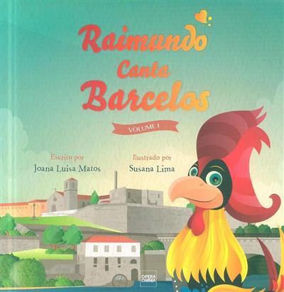 Raimundo canta Barcelos (Joana Luísa Matos)
