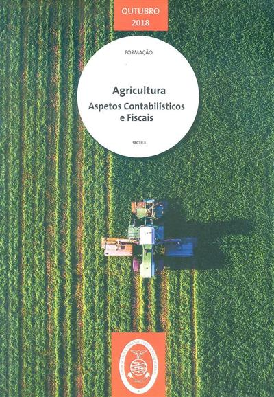Agricultura aspetos contabilísticos e fiscais (Cristina Pena Silva, Paula Franco)