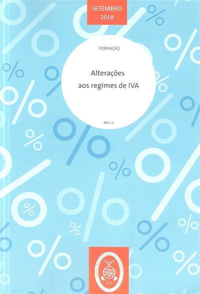 Alterações aos regimes de IVA (Rui Manuel Pereira da Costa Bastos)
