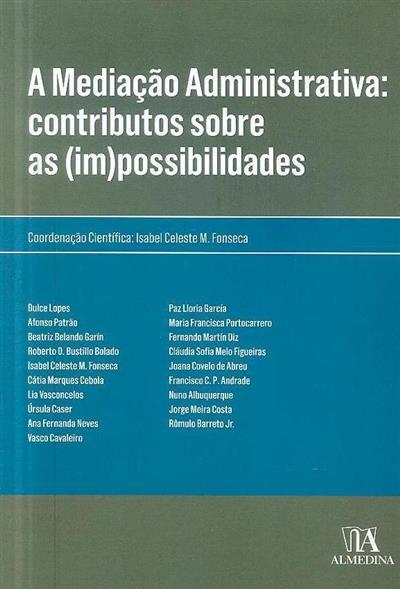 A mediação administrativa (coord. Isabel Celeste Monteiro Fonseca)