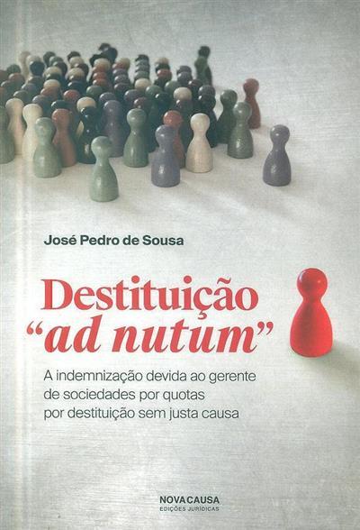 """Destituição """"ad nutum"""" (José Pedro Sousa)"""