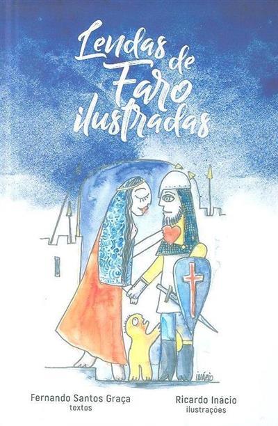 Lendas de Faro ilustradas (Fernando Santos Graça)