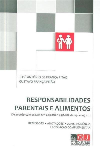 Responsabilidades parentais e alimentos (José António de França Pitão, Gustavo França Pitão)