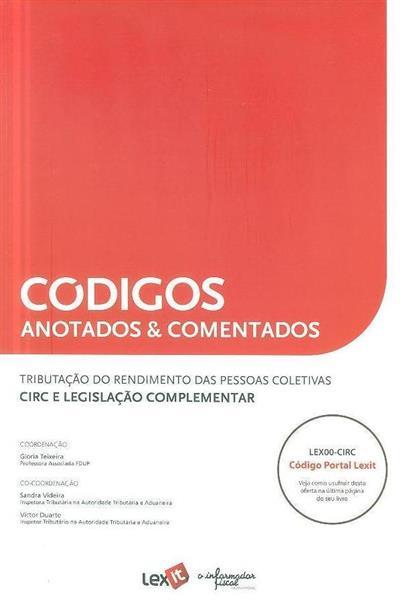 Códigos anotados & comentados (coord. Gloria Teixeira, Sandra Videira, Víctor Duarte)