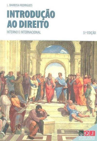 Introdução ao direito interno e internacional (L. Barbosa Rodrigues)