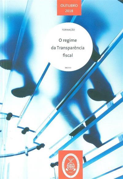 O regime da transparência fiscal (António Carlos Gomes Dias)