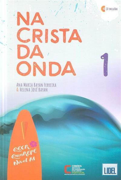 Na crista da onda 1 (Ana Maria Bayan Ferreira, Helena José Bayan)