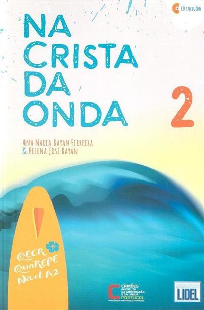 Na crista da onda 2 (Ana Maria Bayan Ferreira, Helena José Bayan)