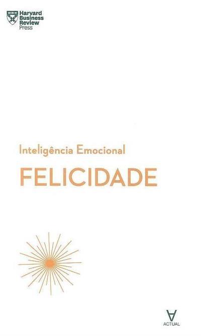 Felicidade (Jennifer Moss... [et al.])