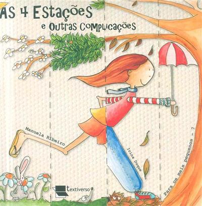 As 4 estações e outras complicações (Manuela Ribeiro)