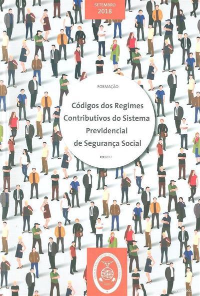 Códigos dos regimes contributivos do sistema previdencial de segurança social (Suzana Fernandes da Costa, Conceição Soares, Carlos Padrão Ribeiro ;)