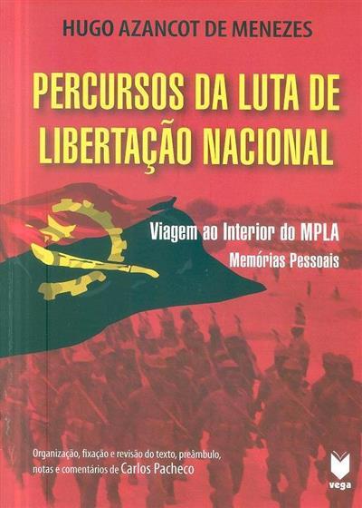 Percursos da luta de libertação nacional (Hugo Azancot de Menezes)