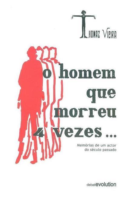 O homem que morreu 4 vezes (Thomaz Vieira)