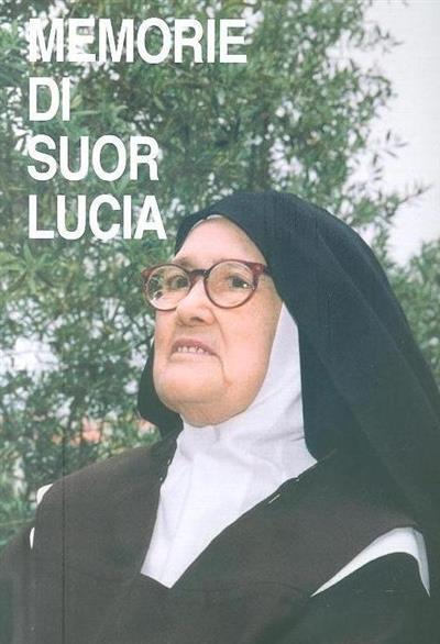 Memorie di Suor Lucia (compil. Luigi Kondor)
