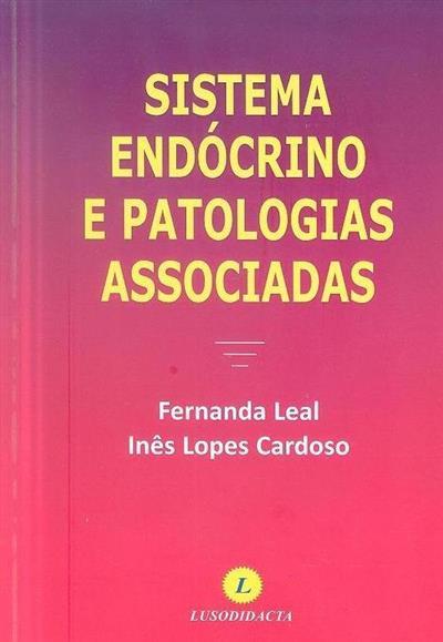 Sistema endócrino e patologias associadas (Fernanda Leal, Inês Lopes Cardoso)
