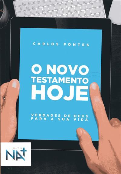 O Novo Testamento hoje (Carlos Fontes)