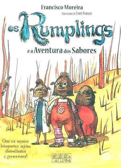 Os Rumplings e a aventura dos sabores (Francisco Moreira)