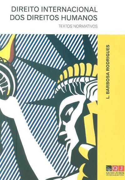 Direito internacional dos direitos humanos (L. Barbosa Rodrigues)