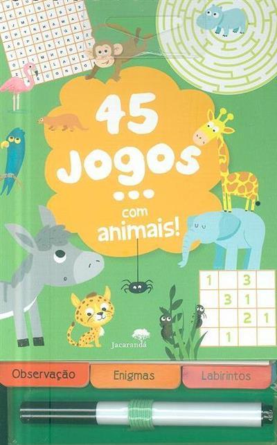 45 jogos... com animais! (Céline Potard)