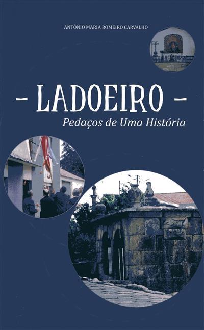 Ladoeiro (António Maria Romeiro Carvalho)